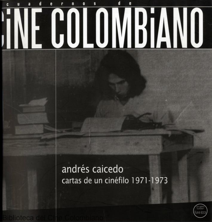 Cuadernos de cine colombiano No. 9: El cortometraje (ene. - abr. 2007)