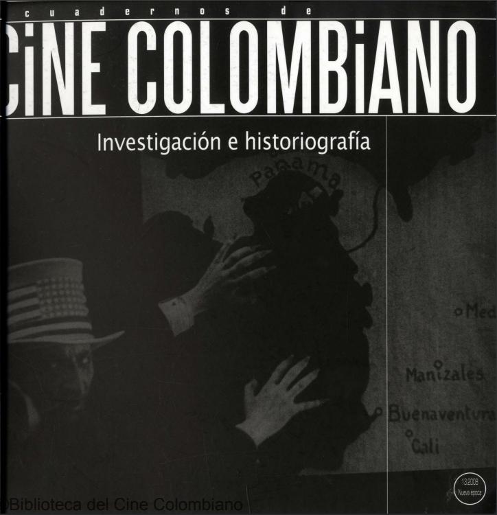 Imagen de apoyo de  Cuadernos de cine colombiano No. 13: Investigación e historiografía (2008)