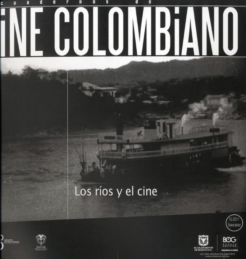 Imagen de apoyo de  Cuadernos de cine colombiano No. 16: Los ríos y el cine (2011)