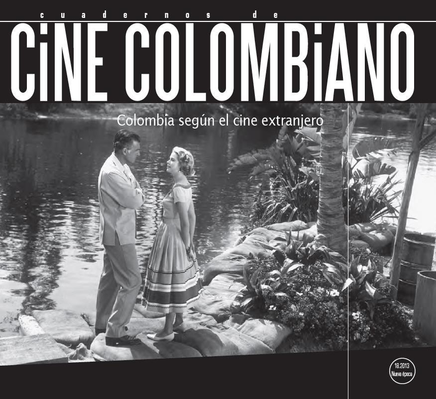 Imagen de apoyo de  Cuadernos de cine colombiano No. 18: Colombia según el cine extranjero (2013)