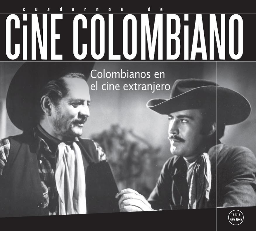Imagen de apoyo de  Cuadernos de cine colombiano No. 19: Colombia según el cine extranjero (2013)