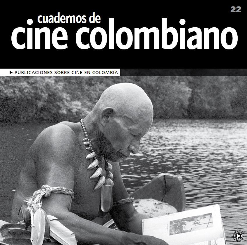 Imagen de apoyo de  Cuadernos de cine colombiano No. 22: Publicaciones sobre cine en Colombia (2015)