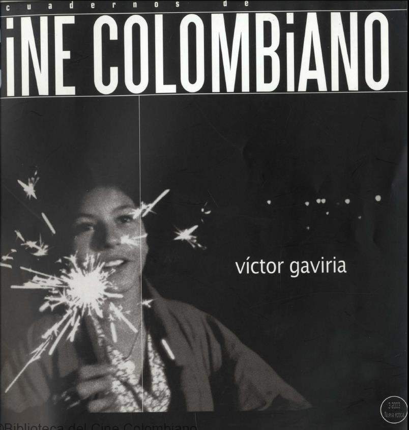 Cuadernos de Cine Colombiano No. 3: Víctor Gaviria