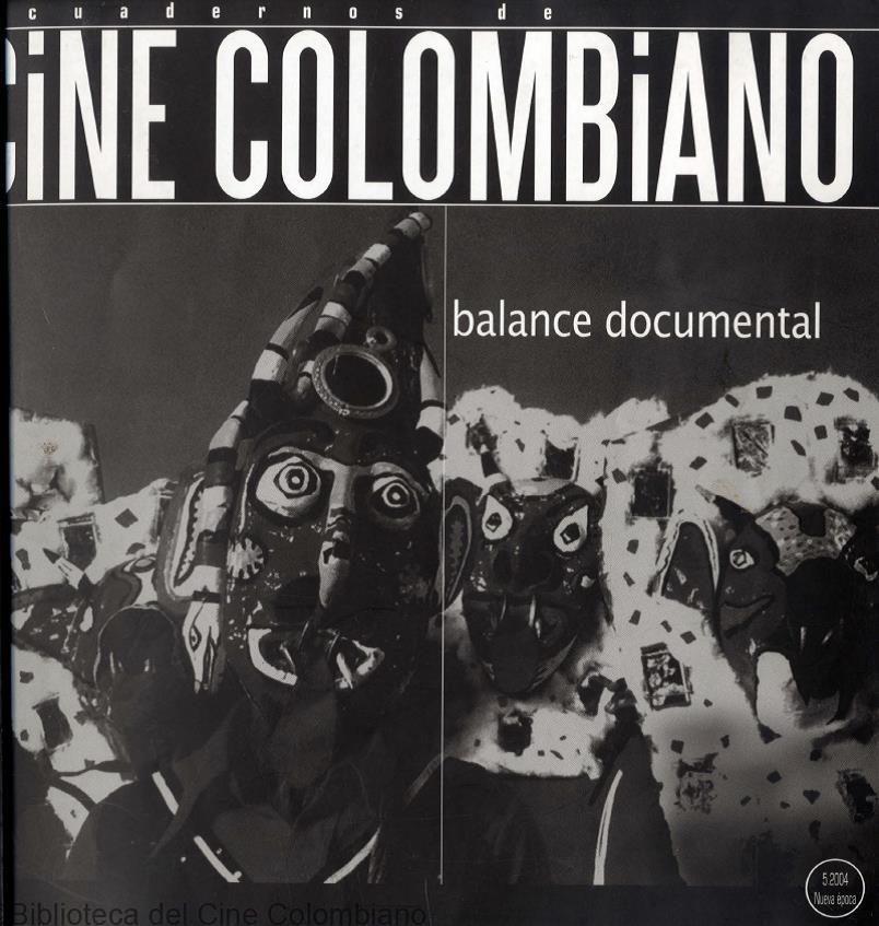 Cuadernos de Cine Colombiano No. 5: Balance documental