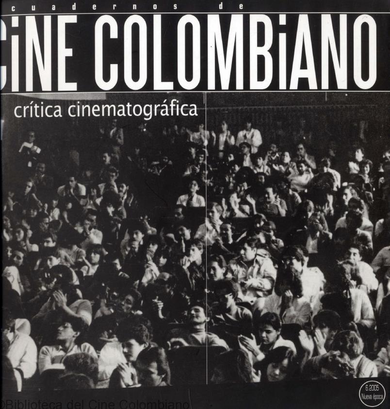 Cuadernos de Cine Colombiano No. 6: Crítica cinematográfica