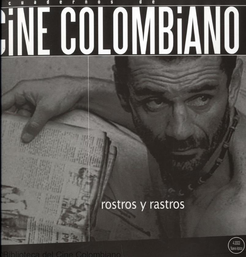 Cuadernos de Cine Colombiano No.4: Rostros y rastros